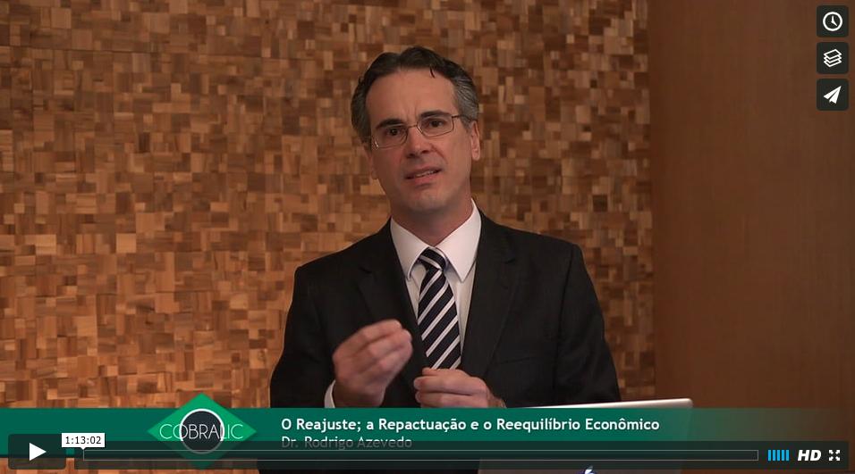 Palestra O Reajuste, a Repcatuação e o Reequilíbrio Econômico Financeiro dos Preços Contratados, ministrada pelo advogado Rodrigo Soares de Azevedo, durante o Congresso Brasileiro de Licitações e Contratos - COBRALIC