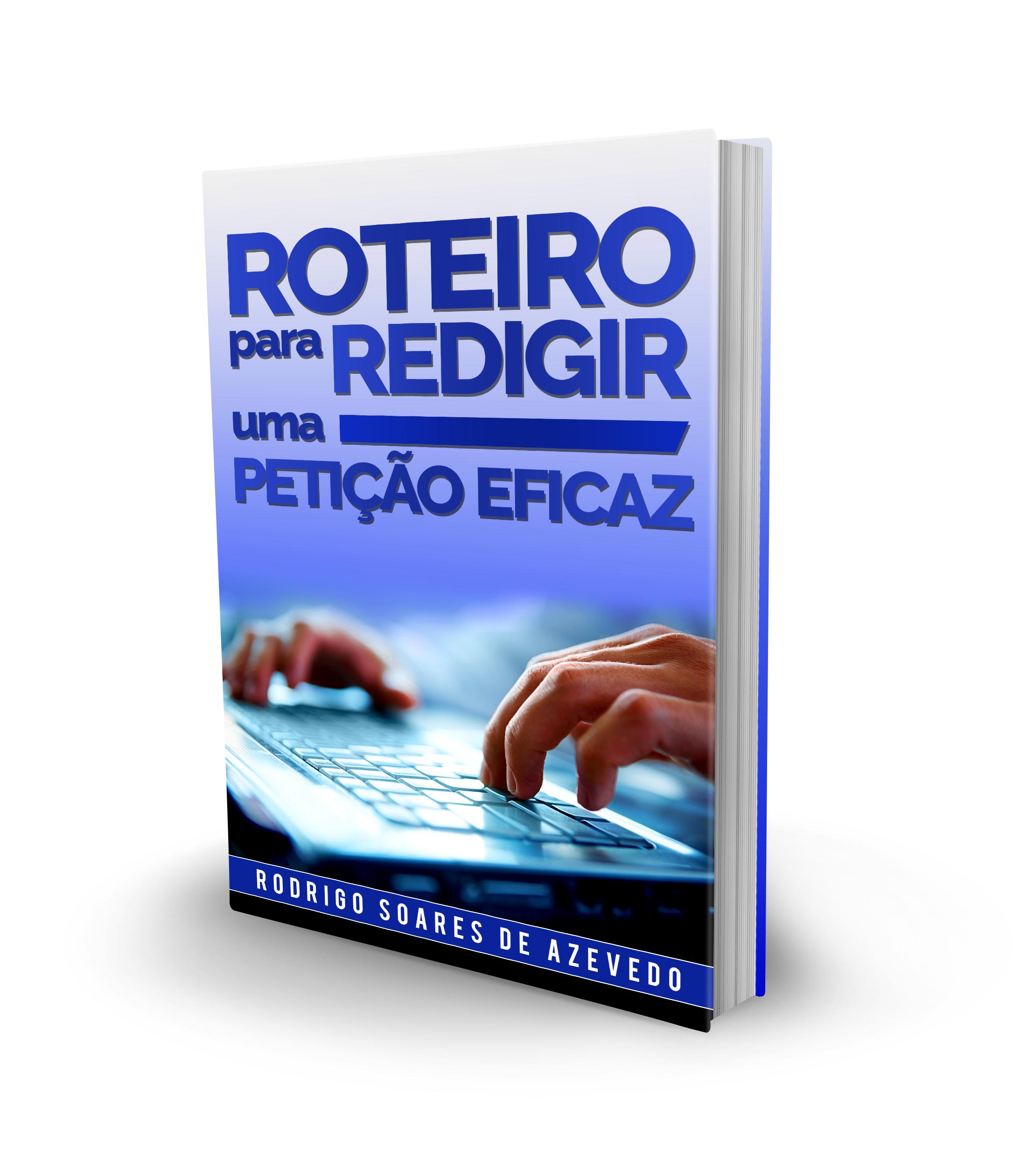 E-BOOK: ROTEIRO PARA REDIGIR PETIÇÕES EFICAZES EM PROCESSOS DE LICITAÇÃO